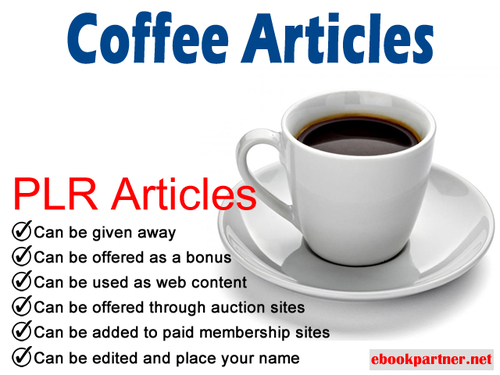 Product picture 300 over Coffee Quality PLR Articles